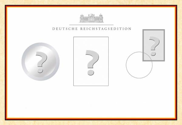 Reichstags-Edition unserer Wahl