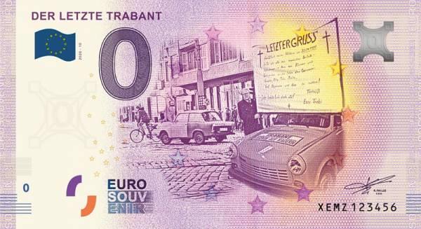 0-Euro-Banknote Der letzte Trabant 2020