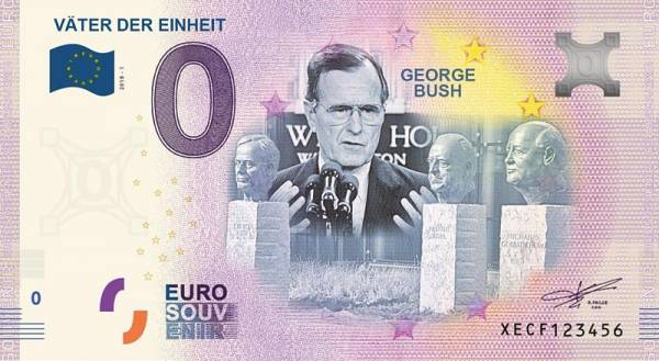 0-Euro-Banknote George Bush Väter der Einheit 2018