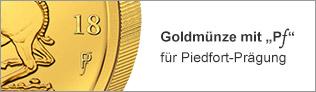 Goldmünze mit Pf für Piedfort-Prägung